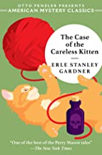 The Case of the Careless Kitten: A Perry Mason Mystery (American Mystery Classics)