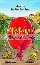 ROSEHIP: A VERY CURIOUS FAIRY (THE VERY FAIRY SERIES)