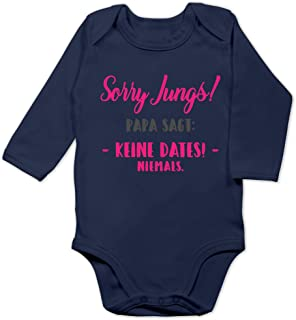 Shirtracer Sprüche Baby - Sorry Jungs Papa SAGT Keine Dates - Baby Body Langarm