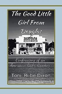 THE GOOD LITTLE GIRL FROM DOUGLAS