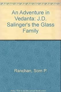 An Adventure in Vedanta: J.D. Salinger's the Glass Family