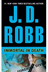Immortal in Death (In Death, Book 3) Kindle Edition