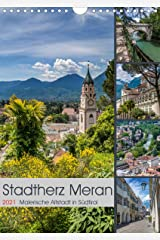 Stadtherz MERAN (Wandkalender 2021 DIN A4 hoch) Kalender