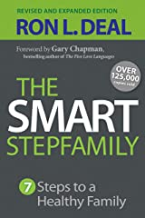 The Smart Stepfamily: Seven Steps to a Healthy Family Kindle Edition