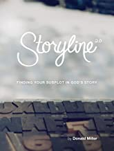 Storyline Finding Your Subplot in God's Story