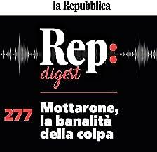Mottarone, la banalità della colpa: Rep Digest 277