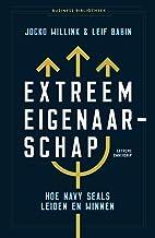 Extreem eigenaarschap: hoe Navy SEALs leiden en succes hebben