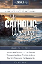 My Catholic Worship! (My Catholic Life! Series)