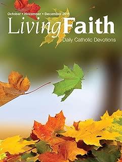 Living Faith - Daily Catholic Devotions, Volume 32 Number 3 - 2016 October, November, December