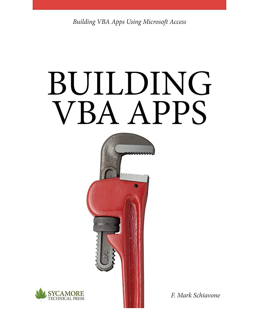 樹皮マトロンムスタチオBuilding VBA Apps: Using Microsoft Access (English Edition)