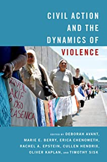 Civil Action and the Dynamics of Violence (English Edition)
