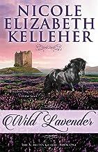 Wild Lavender: The Aurelian Guard - Book One (The Aurelian Guard, 1)