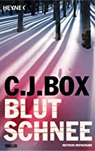 Blutschnee: Thriller (Die Joe Pickett 3) (German Edition)
