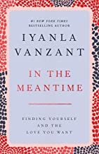 In the Meantime: Finding Yourself and the Love You Want PDF