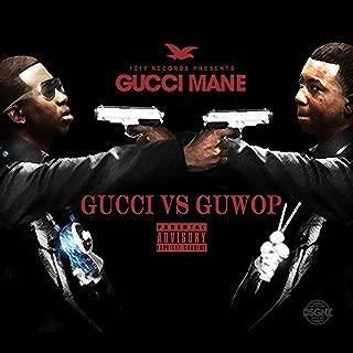 Gucci vs. Guwop [Explicit]