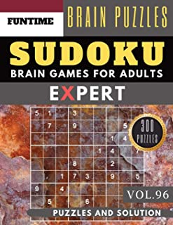 Expert SUDOKU: 300 SUDOKU extremely hard puzzle books | sudoku hard to extreme difficulty Maths Book Puzzles and Solutions times for Adult and Senior ... books Vol.96) (expert SUDOKU puzzle books)