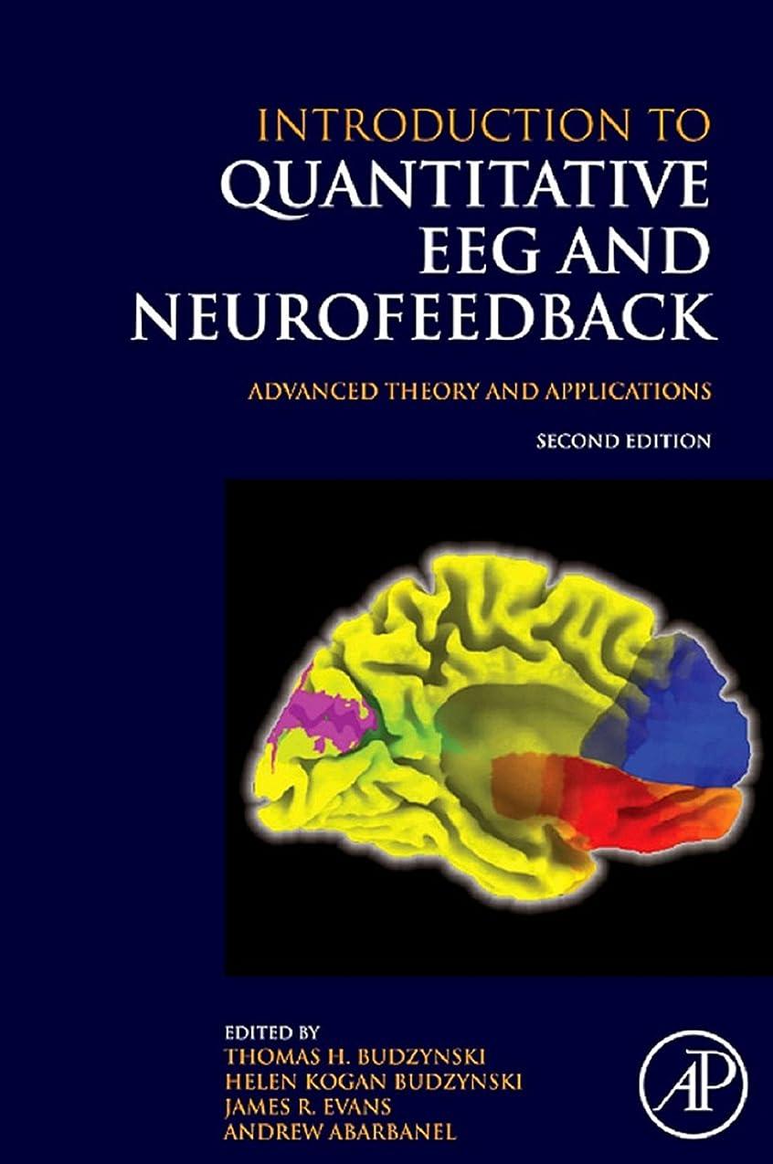 経歴章トムオードリースIntroduction to Quantitative EEG and Neurofeedback: Advanced Theory and Applications (English Edition)