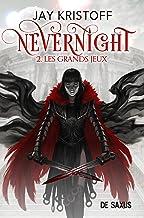 Nevernight T02 (Ebook) - Les grand jeux