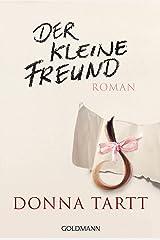 Der kleine Freund: Roman (German Edition) Kindle Edition