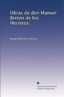 Obras de don Manuel Breton de los Herreros. (Volume 4) (Spanish Edition)