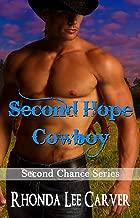Second Hope Cowboy (Second Chance Cowboy Book 7)