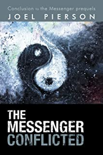 The Messenger Conflicted: Conclusion to the Messenger Prequels