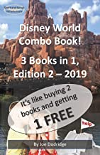 A Disney World Combo Book!  3 Books in 1: Edition 2 - 2019 (Short and Sweet Introductions)