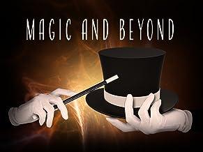 Magic and Beyond