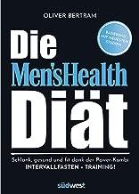 Die Men's Health Diät: Schlank, gesund und fit mit der Powerkombi aus Intervallfasten und Fitnesstraining (German Edition)