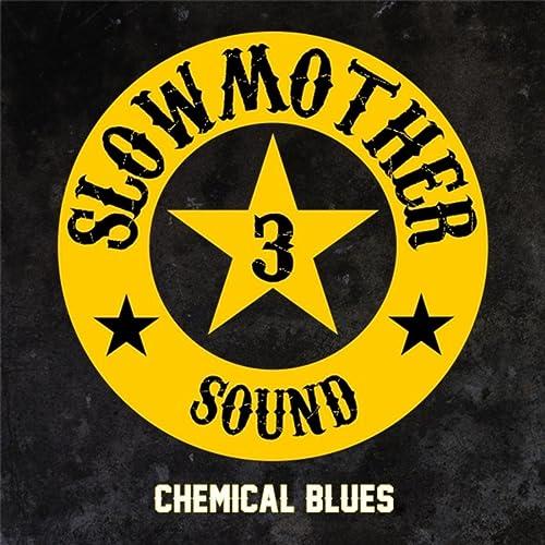 Chemical Blues
