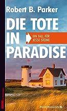 Die Tote in Paradise: Ein Fall für Jesse Stone, Band 3 (German Edition)