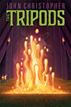 The Pool of Fire (Tripods) by John Christopher (12-Aug-2014) Paperback