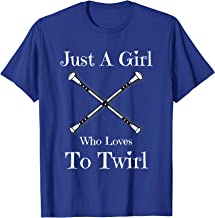 Baton Twirling Gift T Shirt - Just A Girl Who Loves To Twirl