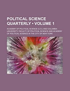Political Science Quarterly (Volume 1)