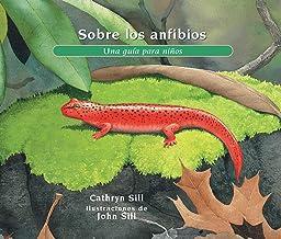 Sobre los anfibios: Una guía para niños (About…) (Spanish Edition)