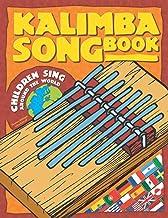 Kalimba Songbook: Children sing around the world