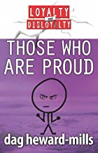 Those Who Are Proud (Loyalty and Disloyalty)
