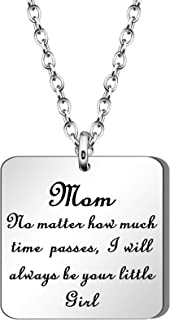 JQFEN Mother's Day Necklace Jewelry Mom Necklaces Birthday Gift from Daughter - No Matter How Much Time Passes, I Will Always Be Your Little Girl
