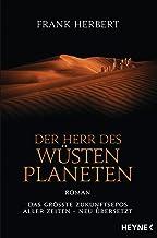 Der Herr des Wüstenplaneten: Roman (Der Wüstenplanet - neu übersetzt, Band 2)