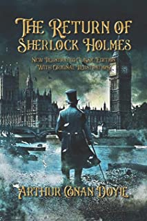 The Return of Sherlock Holmes: New Illustrated Classic Edition With Original Illustrations