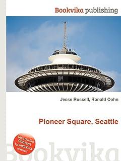 Pioneer Square, Seattle