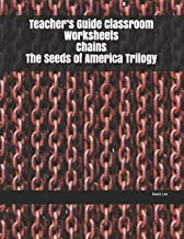 Teacher's Guide Classroom Worksheets Chains The Seeds of America Trilogy