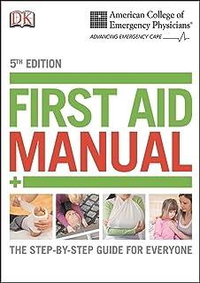 ACEP Manual Aid First Edition 5th Edition: راهنمای گام به گام برای همه (راهنمای Dk First Aid)