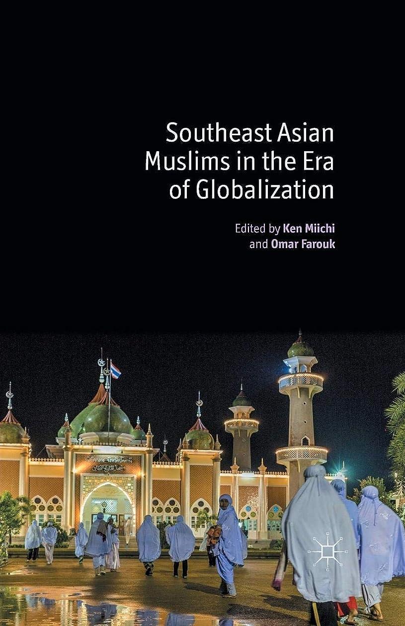 一貫性のないインサートシリングSoutheast Asian Muslims in the Era of Globalization