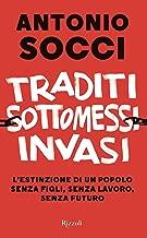 Traditi sottomessi invasi (Italian Edition)