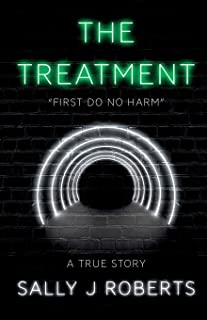"""The Treatment: """"First Do No Harm"""""""