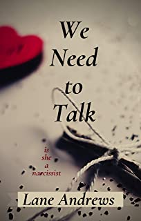 We Need to Talk: Is She a Narcissist (English Edition)