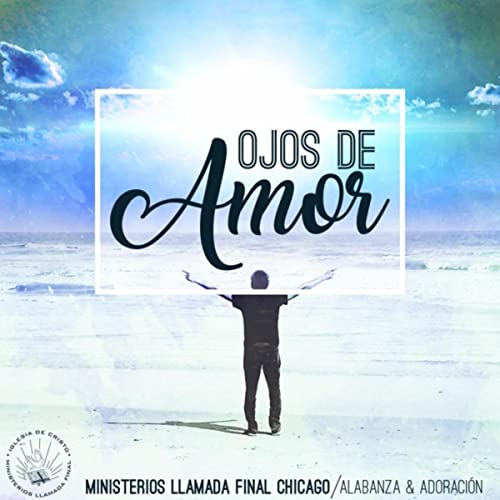 Ojos de Amor by Ministerios Llamada Final Chicago on Amazon ...