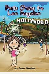 Paris Goes to Los Angeles Paperback