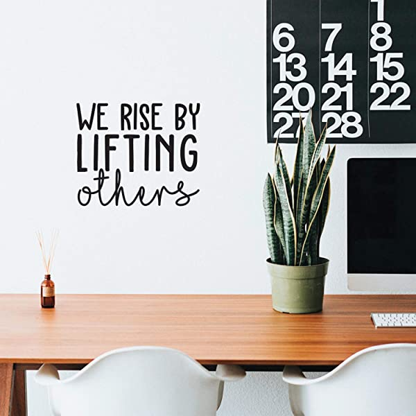 Vinyl Wall Art Decal We Rise By Lifting Others 17 X 20 Positive Modern Motivational Quote For Home Bedroom Office Indoor Workplace School Classroom Decoration Sticker